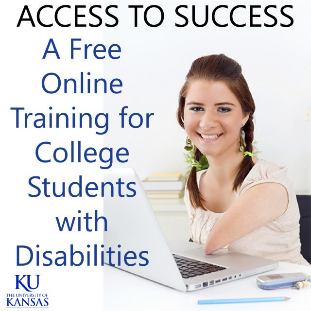 Access to Success A Free Online Training for College Students with Disabilities