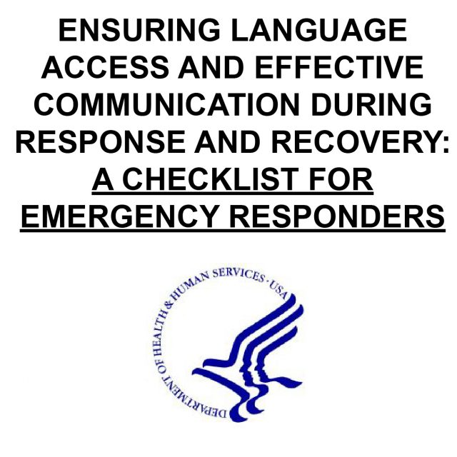 ENSURING LANGUAGE ACCESS AND EFFECTIVE COMMUNICATION DURING RESPONSE AND RECOVERY: A CHECKLIST FOR EMERGENCY RESPONDERS DPHHS Logo