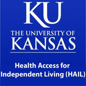 KU University of Kansas Health Access for Independent Living HAIL
