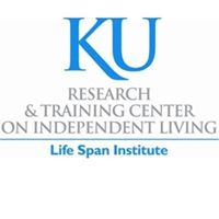 University of Kansas. Research & Training Center on Independent Living Life Span Institute.
