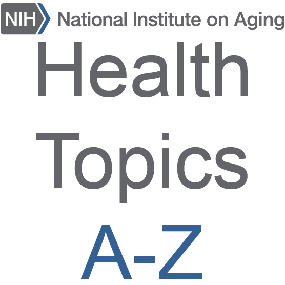 NIH National Institute on Aging Health Topics A-Z