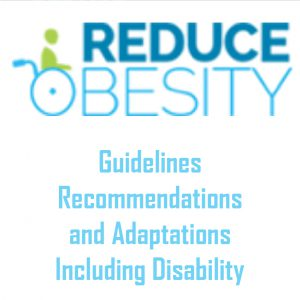 Reduce Obesity Guidelines Recommendations and Adaptations Including Disability