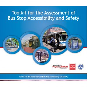Toolkit for the Assessment of Bus Stop Accessibility and Safety