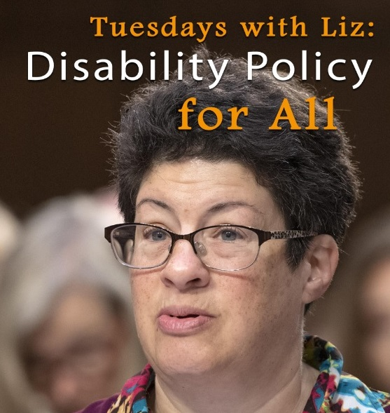 The text 'Tuesdays with Liz: Disability Policy for All' appears above Liz's head.
