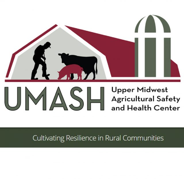 UMASH Upper Midwest Agricultural Safety and Health Center Cultivating Resilience in Rural Communities
