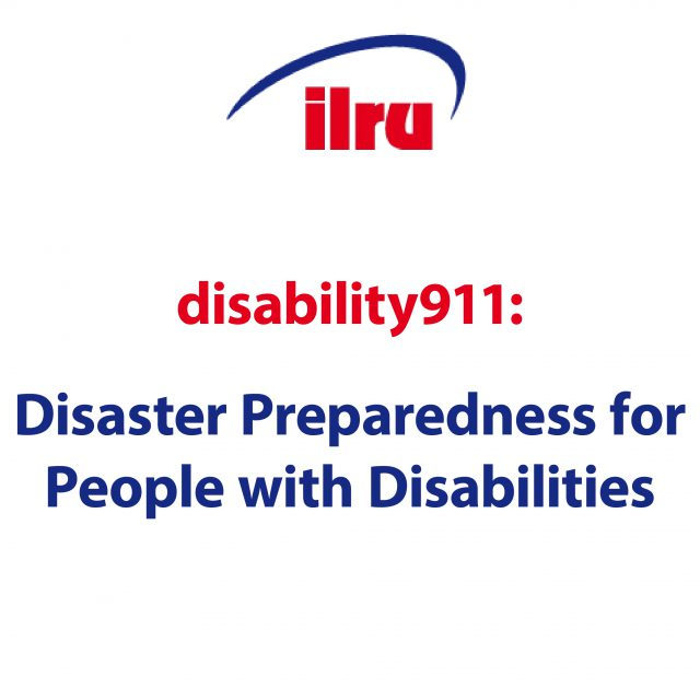 ilru disability911: Disaster Preparedness for People with Disabilities