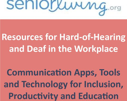 Senior Living.org Resources for Hard-of-Hearing and Deaf in the Workplace